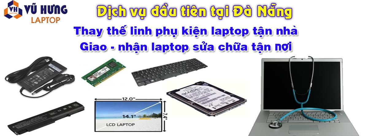 thay thế linh phụ kiện laptop tận nhà